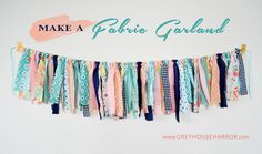How to make a Fabric Garland - GREYHOUSEHARBOR.com I have leftover Hungry Caterpillar fabric.