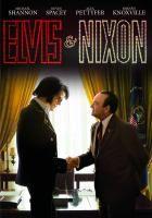 Elvis & Nixon [videorecording]