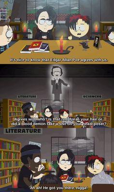 Goth Kids and Vampire Kids summon Edgar Allan Poe South Park Goth Kids, South Park Anime, South Park Quotes, Vampire Kids, Cartoon Books, Rawr Xd, Kid Memes, Edgar Allan Poe, Going Home