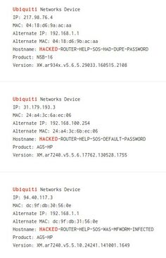 RT John Matherly: The person compromising these Ubiquiti devices is kind enough to say how the device was vulnerable :) pic.twitter.com/9FgOxidCAK