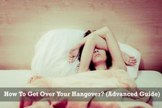 How To Cure A Hangover ?? (Cure & Remedies)