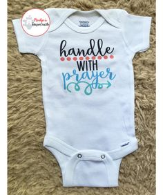 Handle With Prayer Baby Onesie - Christian Baby Onesie, Coming Home Outfit, Baby Shower Gift, Baby Onesie