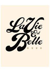 La vie est belle (A vida é bela).