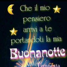 134 Fantastiche Immagini Su Buona Notte Notte Buonanotte