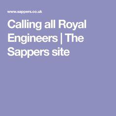 Calling all Royal Engineers Royal Engineers, Engineering, Mechanical Engineering, Architectural Engineering