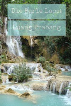 Luang Prabang: Die schönste Stadt in Südostasien? - Misses Backpack Luang Prabang, Koh Lanta Thailand, Vietnam, Laos Travel, Southeast Asia, Places To Go, Waterfall, Wildlife, Roadtrip
