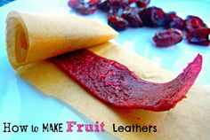 *Lists some good flavor combos to try!* How to Make Fruit Leather  3 c fruit, 2-4 T honey, 1 T lemon juice, 2-4 T water  lowest oven temp, 6-11 hours