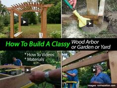 How To Build A Classy Wood Arbor For Garden or Yard