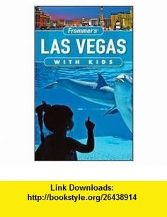 Las Vegas with Kids 4th (forth) edition Text Only Bob Sehlinger ,   ,  , ASIN: B004R27FOG , tutorials , pdf , ebook , torrent , downloads , rapidshare , filesonic , hotfile , megaupload , fileserve