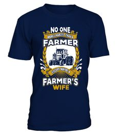 farmer-Farmer's  Funny Farmer T-shirt, Best Farmer T-shirt