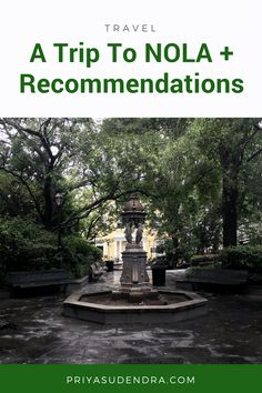 A Trip To NOLA with Recommendations