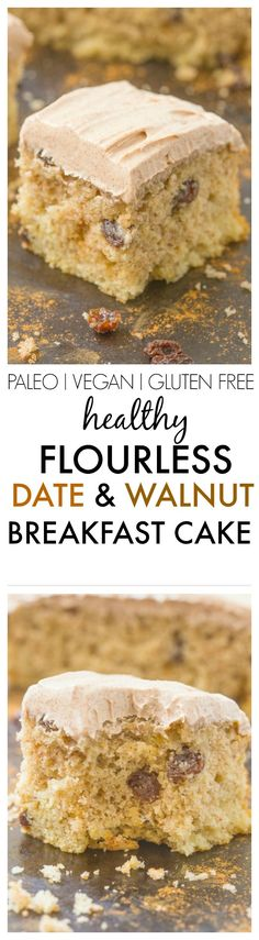 Healthy Flourless Date and Walnut Breakfast Cake made with no butter, oil, flour or sugar! Paleo, vegan, gluten free and refined sugar free! 13 Desserts, Gluten Free Desserts, Vegan Gluten Free, Gluten Free Recipes, Paleo Dairy, Dairy Free, Paleo Dessert, Dessert Recipes, Healthy Recipes