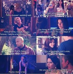 This moment when everyone in the show says #Naley #OTH