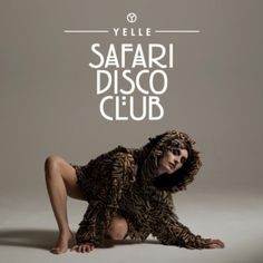 #Yelle/Safari Disco Club  Que Veux-tu - http://www.youtube.com/watch?v=UAzgp7CCxMc