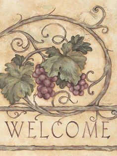 Welcome ~ Fine-Art Print - Tuscan Kitchen Art Prints and Posters - Kitchens Pictures Grape Kitchen Decor, Kitchen Art Prints, Decoupage Printables, Wine Painting, Wine Decor, Wine Art, Vintage Wine, Decoupage Paper, Illustrations