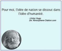 Pour moi, l'idée de nation se dissout dans l'idée d'humanité.  Trouvez encore plus de citations et de dictons sur: http://www.atmosphere-citation.com/populaires/pour-moi-lidee-de-nation-se-dissout-dans-lidee-dhumanite.html?