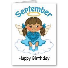 September Birthstone Angel Brunette Birthday Card  http://www.zazzle.com/september_birthstone_angel_brunette_birthday_card-137726126373400893?rf=238631258595245556
