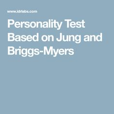 Personality Test Based on Jung and Briggs-Myers