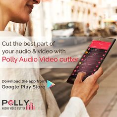 Cut the best part of your audio & video with the best Polly Audio Video Cutter Android App.