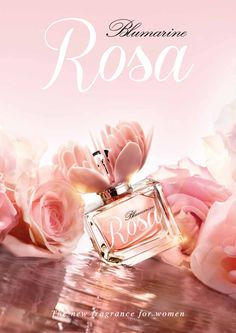 Rosa – The new fragrance by Blumarine Parfums - Advertising Campaign