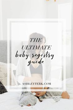 Baby Registry Essentials featured by popular Los Angeles life and style blogger and new mom, Ashley Terk Baby Registry Essentials, Best Baby Registry, Travel Workout, Baby Hacks, Pregnancy Tips, Maternity Fashion, Baby Fever, Baby Shower Decorations, New Moms