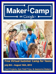 Make, Build, Solder, Code Free Google+ Maker Camp for Teens