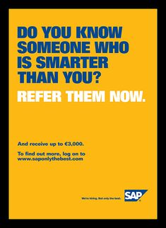 Recruitment Advertising Blog: PRINT - Agressive SAP Recruitment Ads