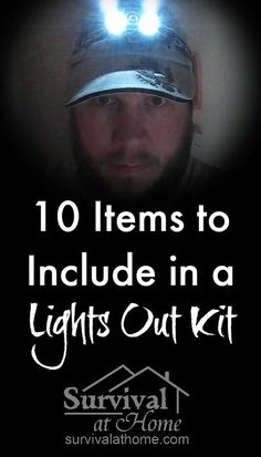 10 Items to Include in a Lights Out Kit » When the power goes out and you're in the dark, what is the first thing you reach for? A good lights out kit has all the essentials you'll need! » #Emergency, #LightsOutKit, #Preparedness: