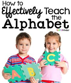 How to Effectively Teach the Alphabet