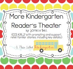 A Place Called Kindergarten: more kindergarten reader's theater including ones based on the characters Pete the Cat and The Pigeon