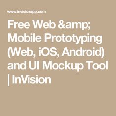 free web mobile prototyping web ios android and ui mockup tool - Android Mockup Tool Free