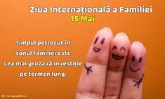 15 Mai - Ziua Internațională a Familiei - Timpul petrecut în sânul familiei este cea mai grozavă investiţie pe termen lung. Mai, Print Tattoos