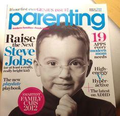 February 2012 | Parenting [GB] Raise The next Steve Jobs