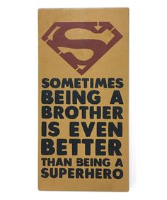 Take a look at this 'Being a Brother' Wall Sign today!