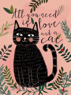 All you need is love and a cat by Mia Charro   Gallery quality Giclée print on natural white, matte, ultra smooth, 100% cotton rag, acid and lignin free archival paper using Epson K3 archival inks. Custom trimmed with 1″ border for framing.