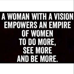 That's right Beauties - lets EMPOWER each other to Do See and Be More each day  #HappySunday