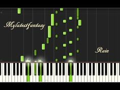 Piano Synthesia Tutorial - Rain Mylatestfantasy