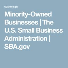 Minority-Owned Businesses | The U.S. Small Business Administration | SBA.gov