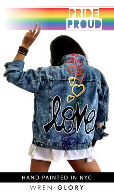 LIMITED EDITION Wren + Glory pride denim jacket. Show your colors, SHOP TODAY.   'Love' painted in white, block cursive, outlines with black on lower back, with row of assorted sized, rainbow hearts down the back center. Signed @wrenandglory. Painted Jeans, Hand Painted, Jean Jacket Outfits, Altered Couture, Denim Fashion, Custom Clothes, Cool Outfits, Painted Jackets, Black