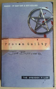 Proven Guilty by Jim Butcher is the eighth book in the Dresden Files urban fantasy series.