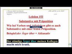 "Lektion 153 "" نعليم اللغة الألمانية -أسماء تتطلب حروف جر معينة1"" http://ift.tt/2tIiFb9 اللغة الالمانية حسن اون لاين تعلم اللغة الالمانية دورة لغة المانية شرح اللغة الالمانية كورس لغة ألمانية"