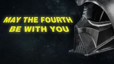 """May 4 is often known as """"Star Star Wars Day"""" 