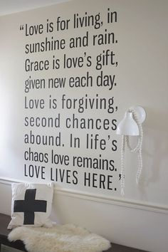 Lovely Saying in the hallway @Boonee Galyn.... Love the idea of having a quote on the wall.