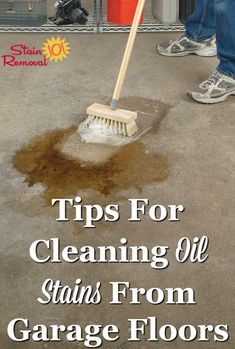 Tips for cleaning oil stains from garage floors {on Stain Removal 101} #CleaningGarage #OilStains #CleaningTips