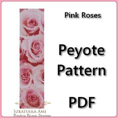 Pink Roses Peyote Pattern Beading - Tutorial PDF - instant download The pattern is designed based on using a peyote stitch with Miyuki Delices Size 11 beads. Patterns also work well with seed beads. Thank you for taking the time to take a look at one of our patterns. All patterns have been created with great care so as to ensure excellent results. This pattern uses 11 colours and is approx. 4,45 cm 1.75in x 16,71 cm 6.57in Upon purchasing one of our patterns you will have instant acces...