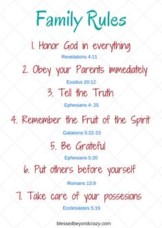 Family Rules Based on Biblical Truths. Bible verses to back the rules up and a FREE printable!
