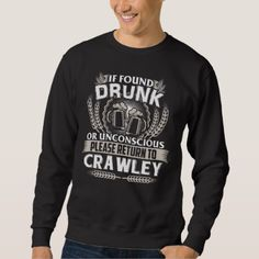 Great To Be CRAWLEY T-shirt - birthday gifts party celebration custom gift ideas diy