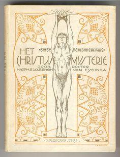 Het Christus-mysterie – H.W.Ph.E. van den Bergh van Eysinga, bandontwerp: Rijk van Lavieren (La Ruche), 1917