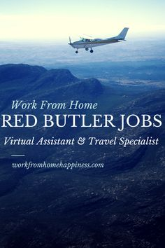 Work From Home Red Butler Jobs available for Virtual Assistants and Travel specialists!