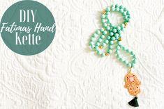 DIY - Hippie Kette mit Fatimas Hand | The Nina Edition Hamsa, Tassel Necklace, Turquoise Necklace, Ringe Gold, Berlin, Jewelry, Turquoise Beads, Creative, Jewlery